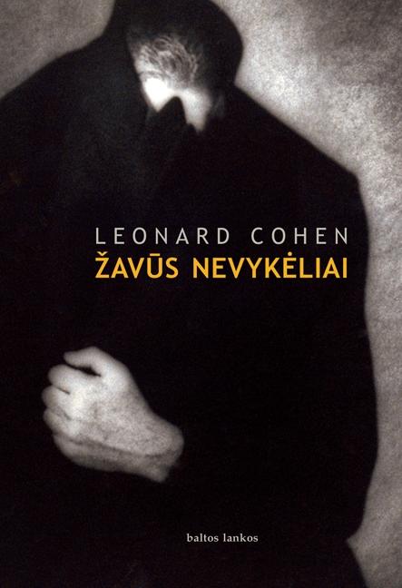 "Leonard Cohen ""Žavūs nevykėliai"""